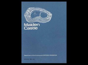 Maiden Castle, Department of Environment Official Handbook by R. E. M. Wheeler (note the Maiden Castle engraving by William Barnes)