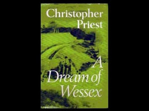 A Dream of Wessex by Christopher Priest, 1977