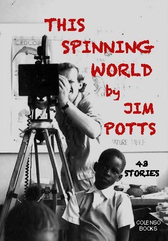 This Spinning World: 43 stories from far and wide